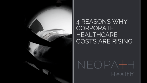 Why Corporate Healthcare Costs are Rising
