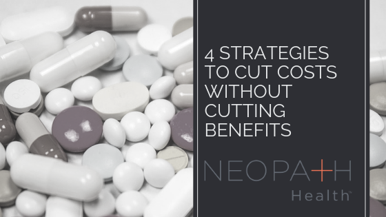 Cut Costs without Cutting Benefits