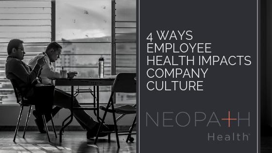 4 Ways Employee Health Impacts Company Culture