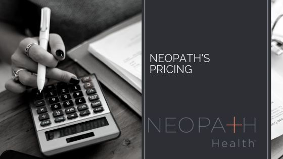 NEOPATH'S  PRICING