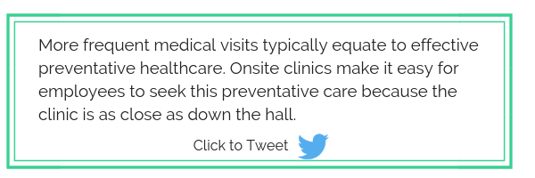 Onsite clinic have quality healthcare