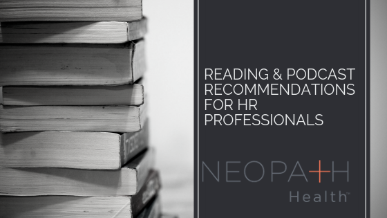 Reading & Podcast Recommendations for HR Professionals